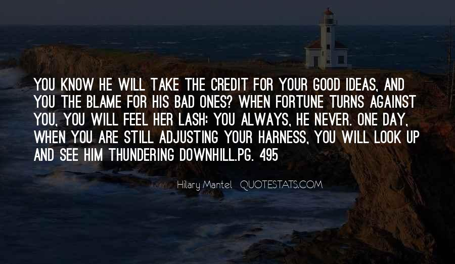 Quotes About You Have To Take The Good With The Bad #347106