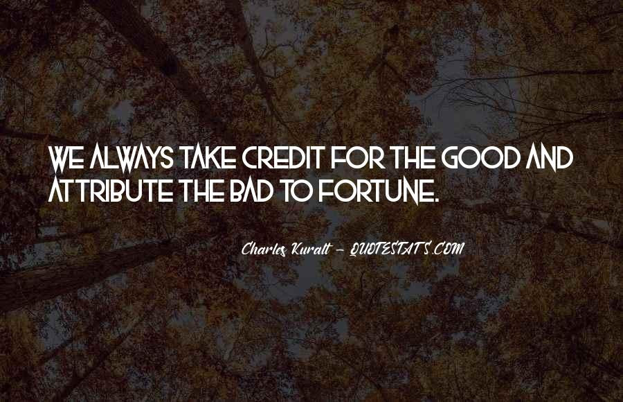 Quotes About You Have To Take The Good With The Bad #66252