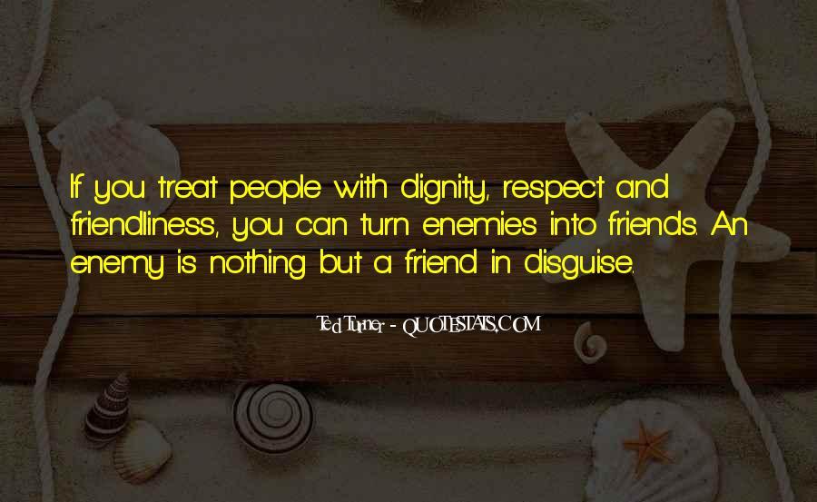 Quotes About Friends Enemies #102050