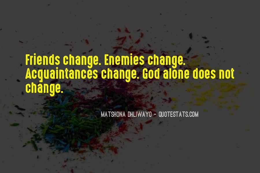 Quotes About Friends Enemies #103470