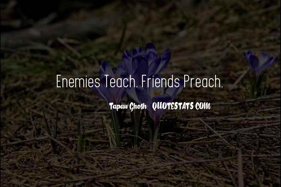 Quotes About Friends Enemies #1041