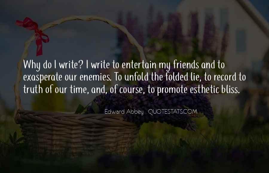 Quotes About Friends Enemies #137295