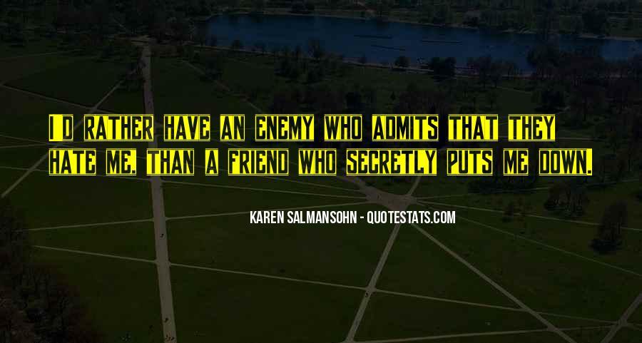 Quotes About Friends Enemies #143564