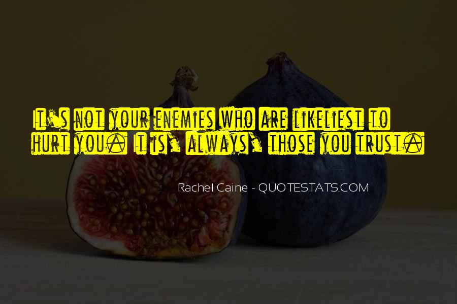 Quotes About Friends Enemies #159820
