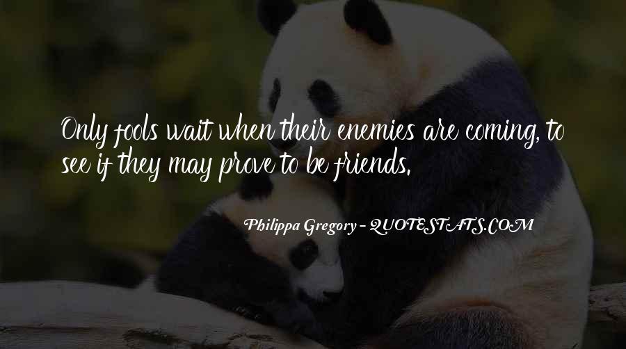 Quotes About Friends Enemies #171263