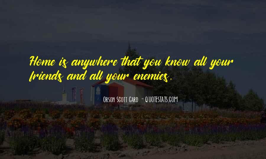 Quotes About Friends Enemies #190298