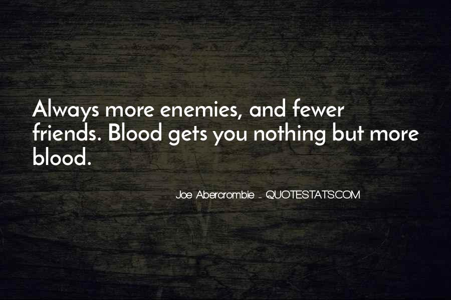 Quotes About Friends Enemies #193829
