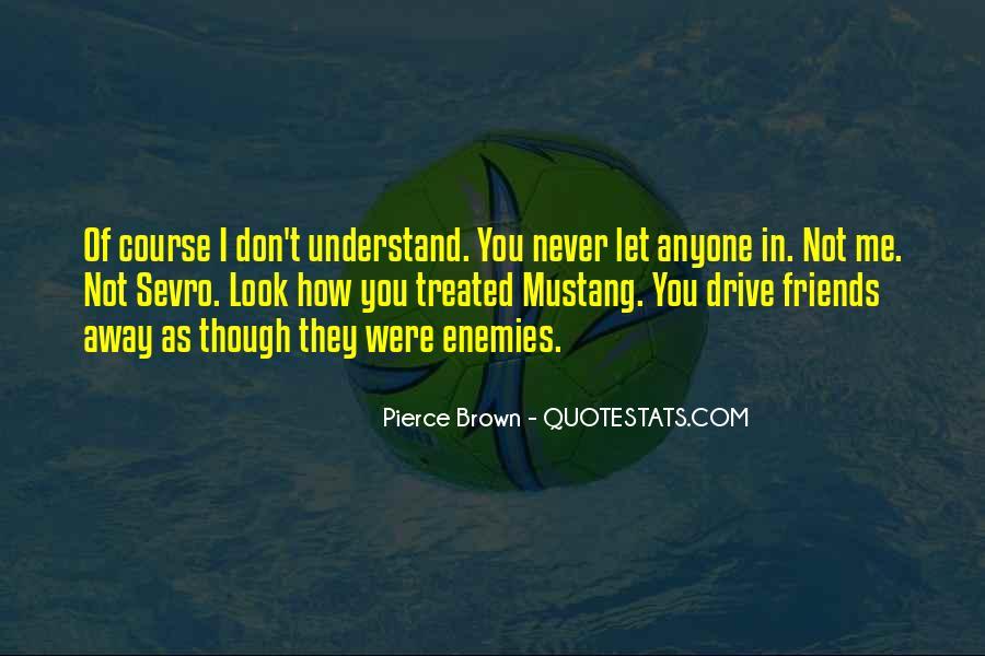 Quotes About Friends Enemies #226658