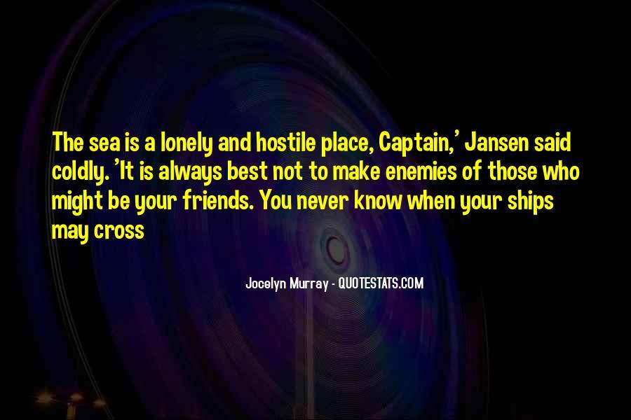 Quotes About Friends Enemies #231148
