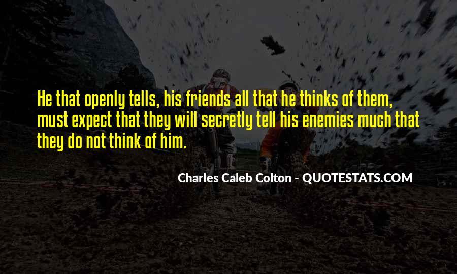 Quotes About Friends Enemies #240208