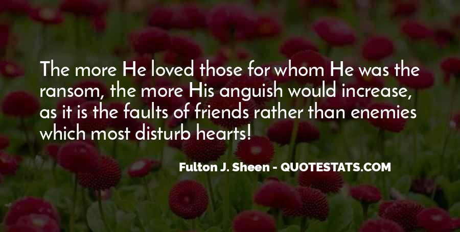 Quotes About Friends Enemies #246513