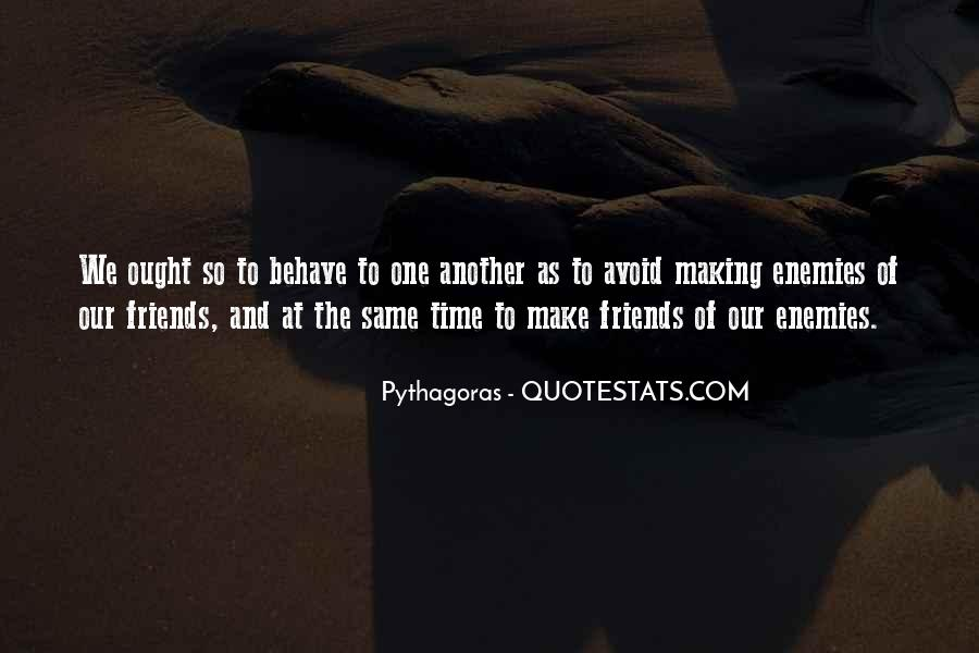 Quotes About Friends Enemies #31391