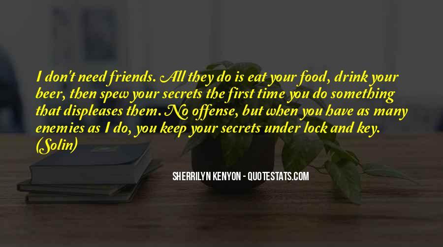 Quotes About Friends Enemies #34692