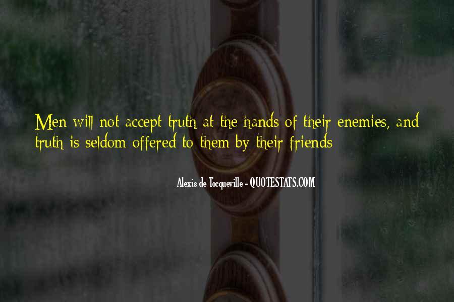 Quotes About Friends Enemies #60788