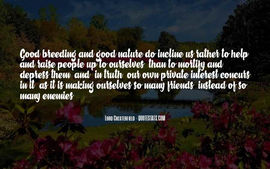 Quotes About Friends Enemies #85385