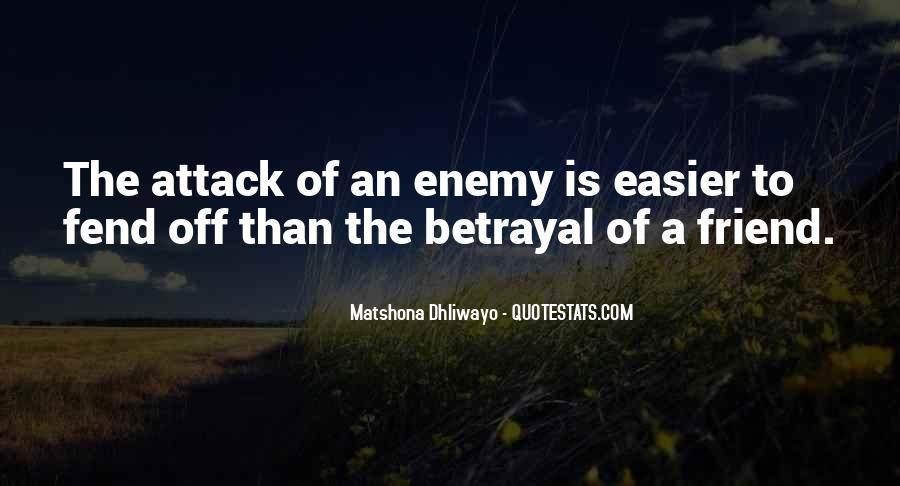 Quotes About Friends Enemies #87365