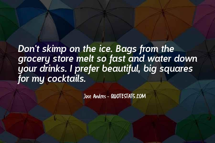 Quotes About Ice Water #1189132