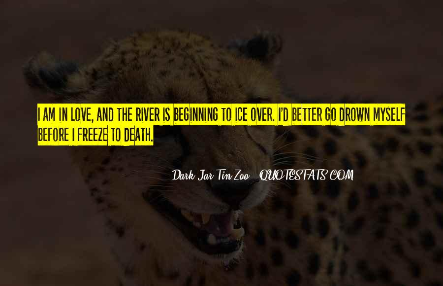 Quotes About Ice Water #1416313