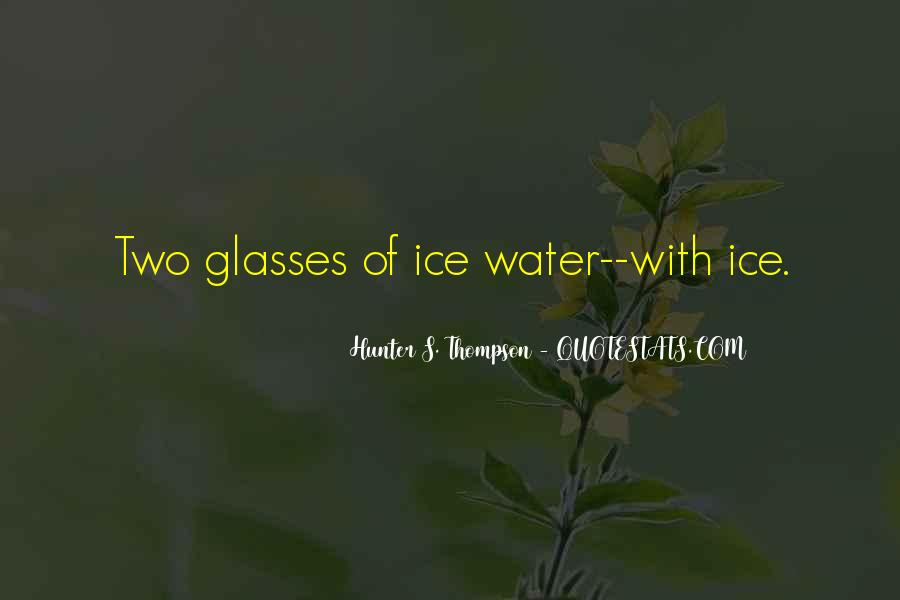 Quotes About Ice Water #440045