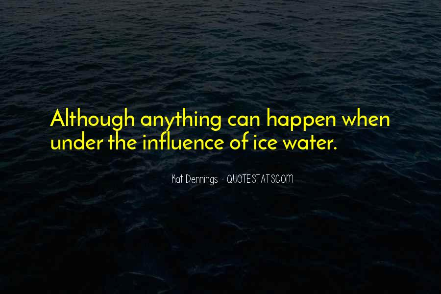 Quotes About Ice Water #466817
