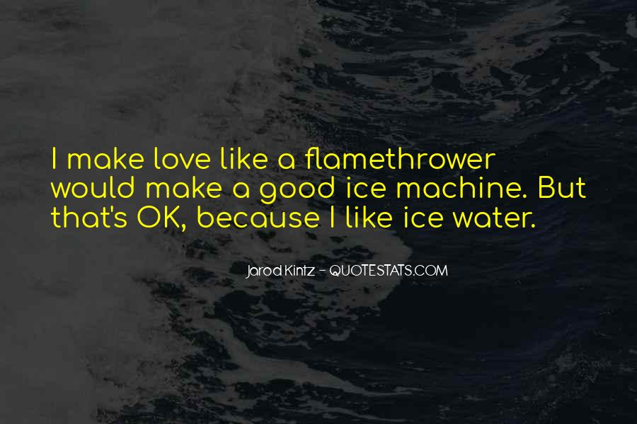 Quotes About Ice Water #48263