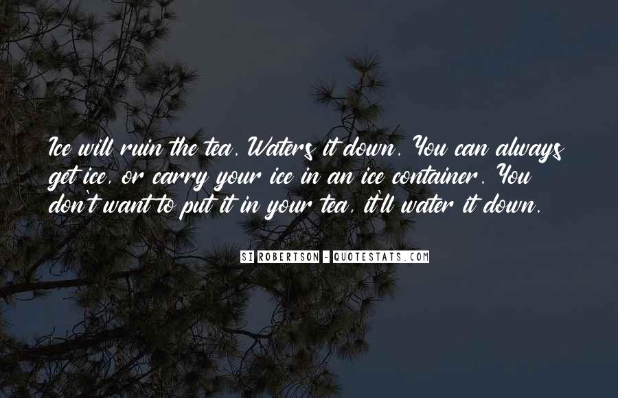 Quotes About Ice Water #572146