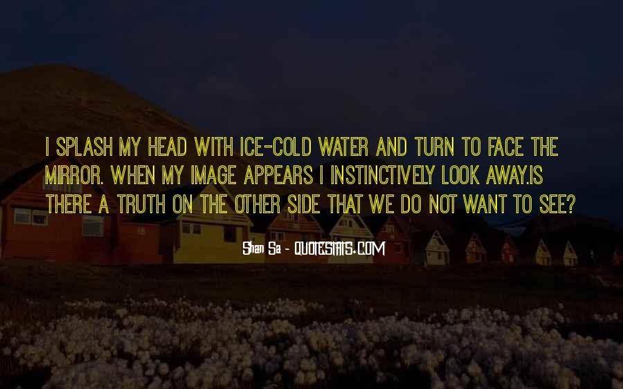 Quotes About Ice Water #735457