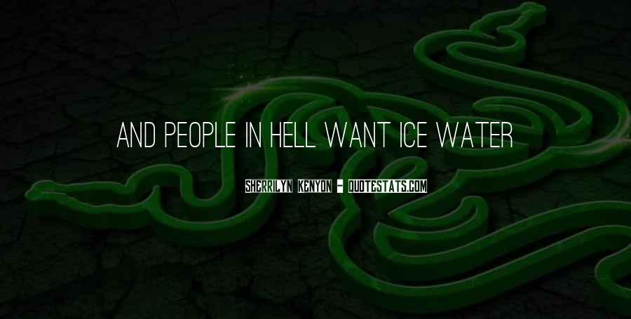 Quotes About Ice Water #754464