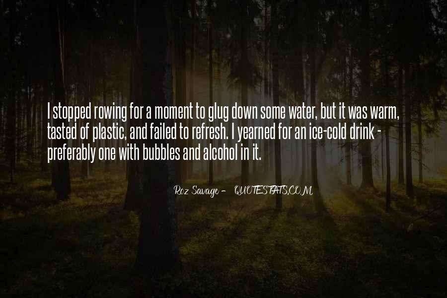 Quotes About Ice Water #89274