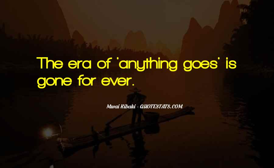Quotes About Anything Goes #547014