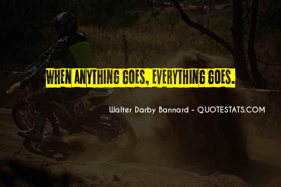 Quotes About Anything Goes #611346