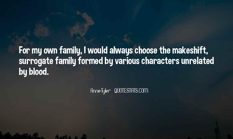 Quotes About Surrogate Family #722612