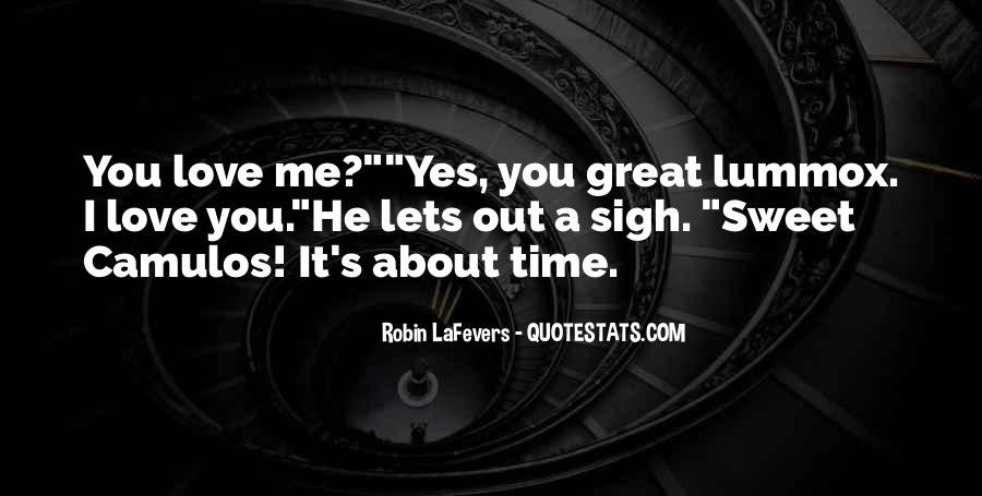 Quotes About Love About Time #313843