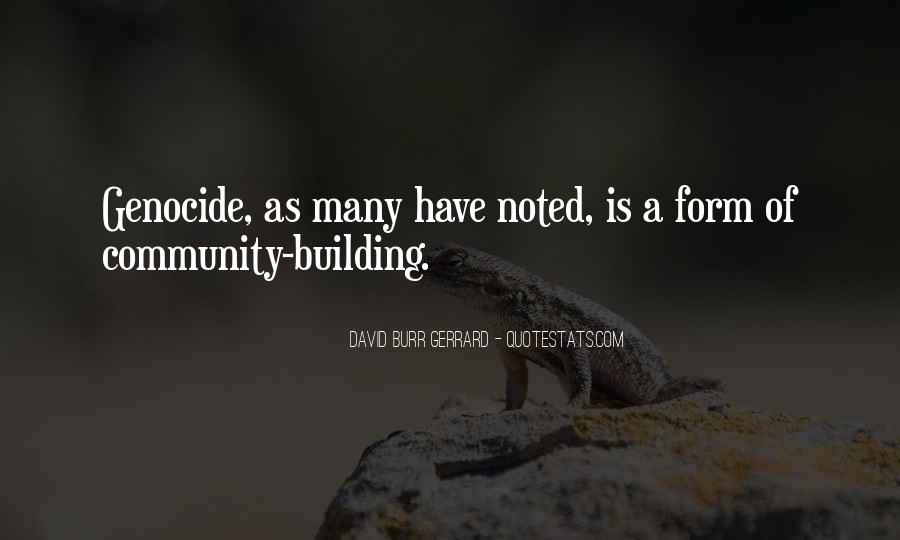 Quotes About Building A Community #1138353
