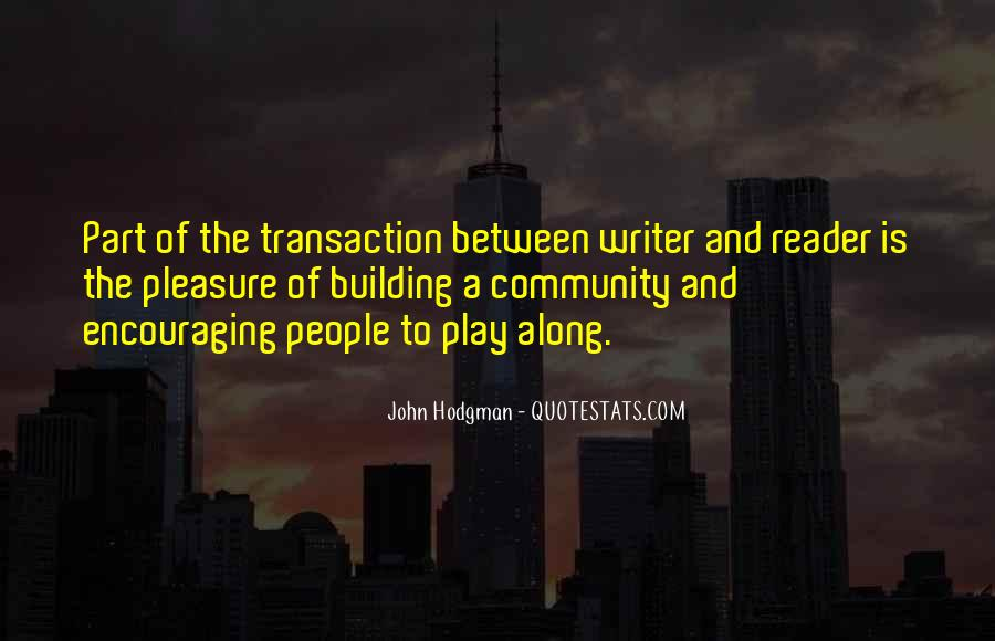 Quotes About Building A Community #1173238
