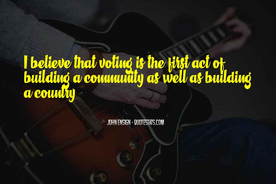 Quotes About Building A Community #1237836