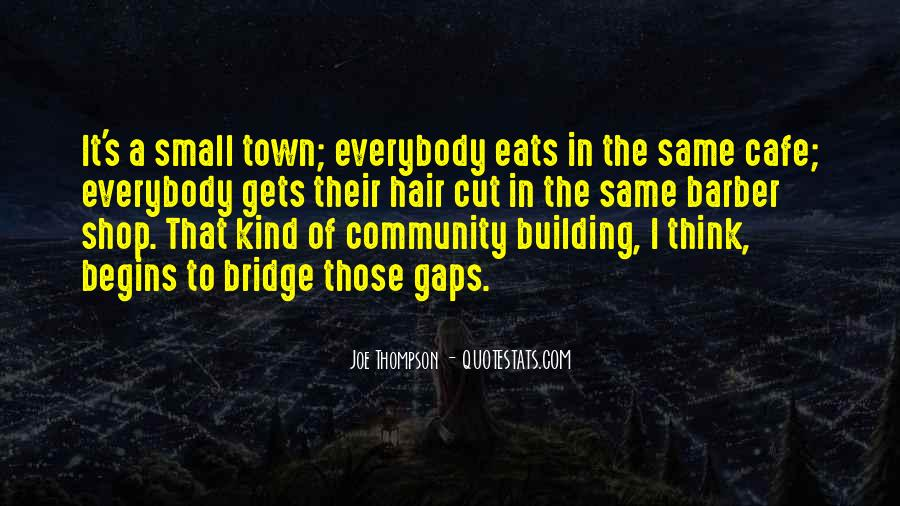 Quotes About Building A Community #1488870