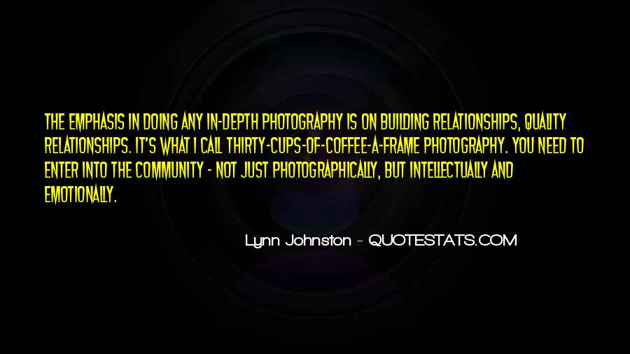 Quotes About Building A Community #3426