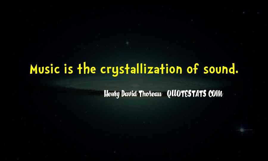 Quotes About Crystallization #1074399