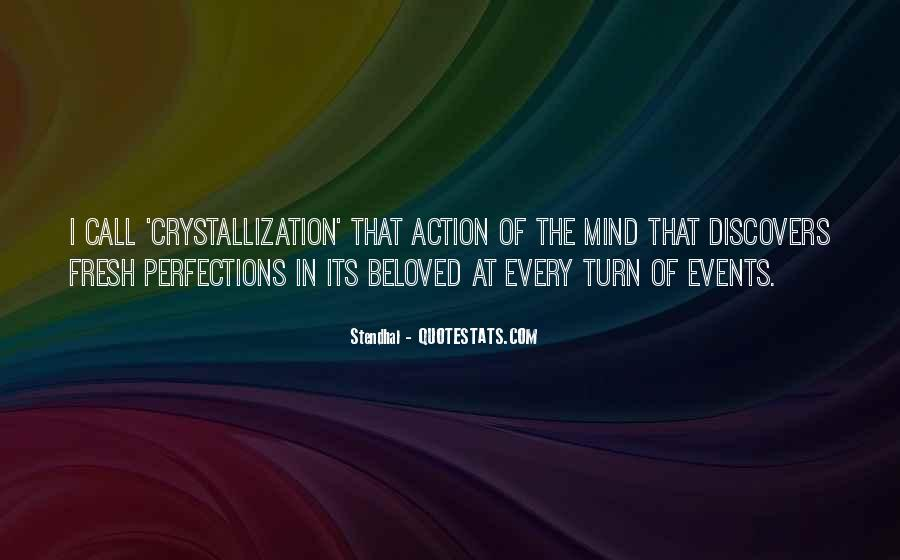Quotes About Crystallization #639650