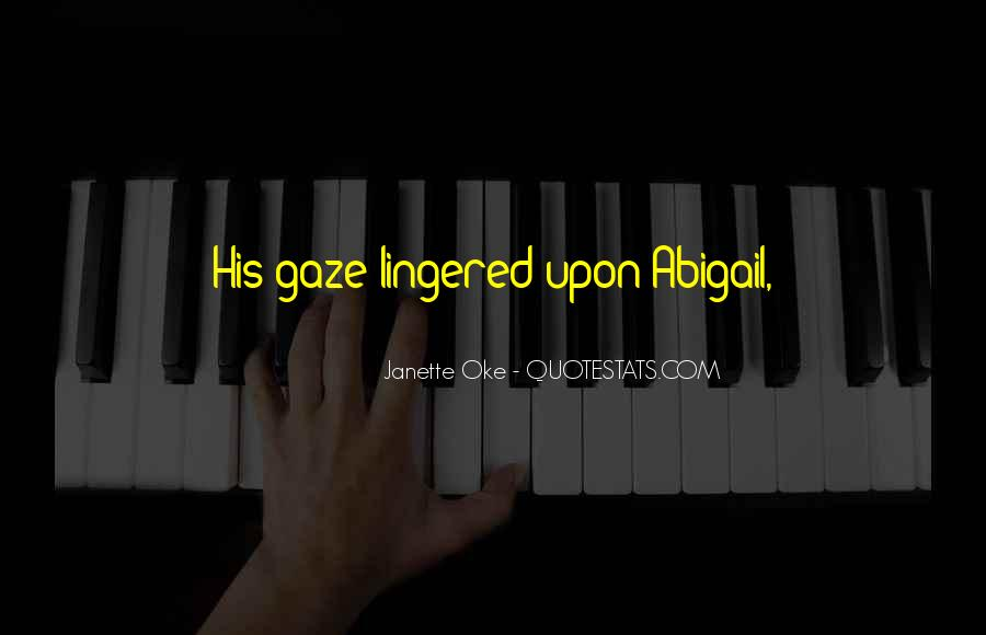 Quotes About Abigail #88051