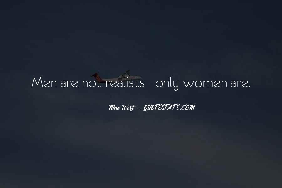 Quotes About Realists #13281