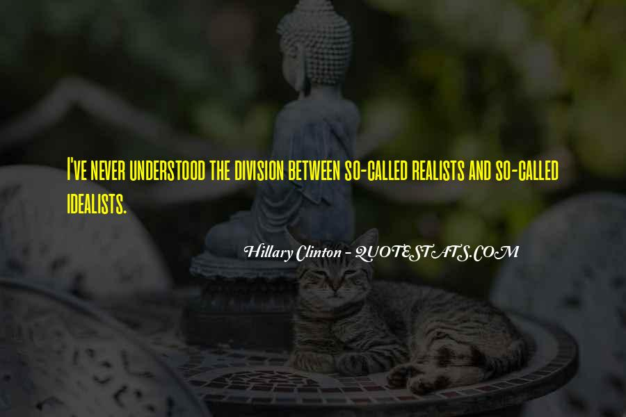 Quotes About Realists #61838