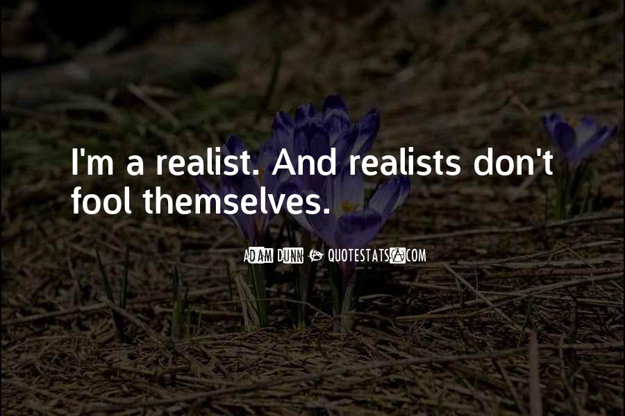 Quotes About Realists #906275