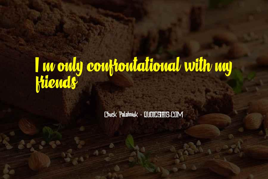 Quotes About Being Non Confrontational #1065057