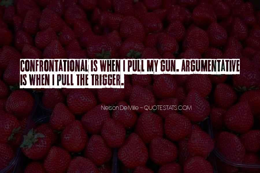 Quotes About Being Non Confrontational #1296190