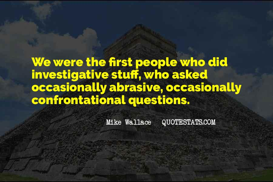 Quotes About Being Non Confrontational #1325099