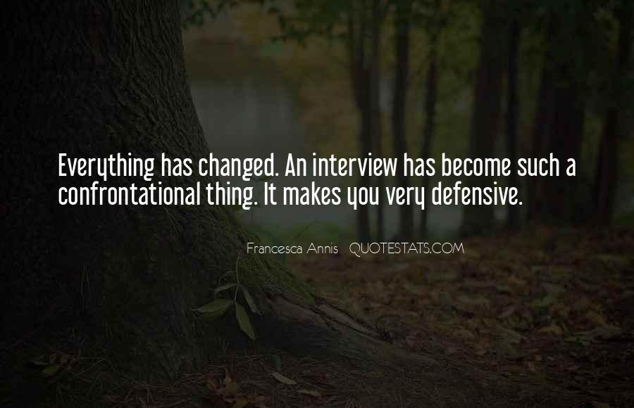 Quotes About Being Non Confrontational #1346860