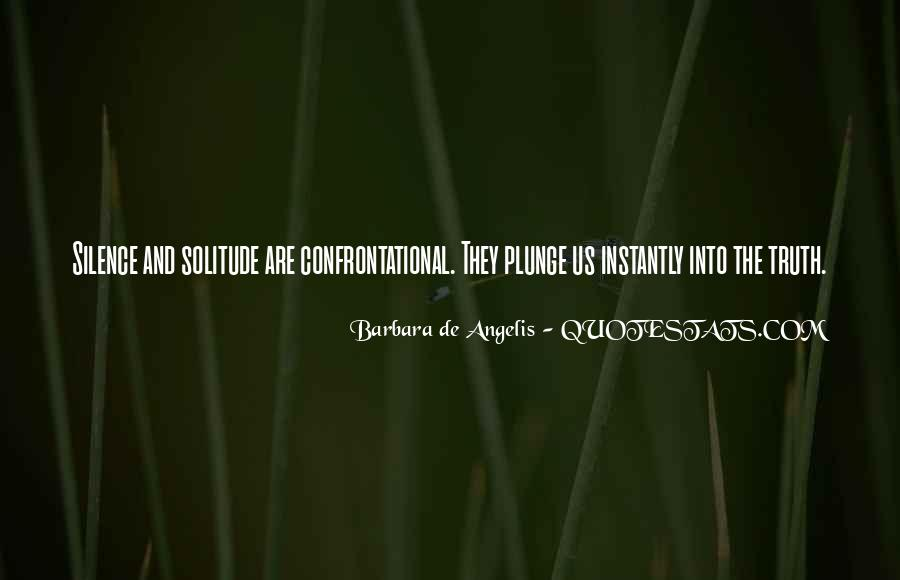 Quotes About Being Non Confrontational #1673432