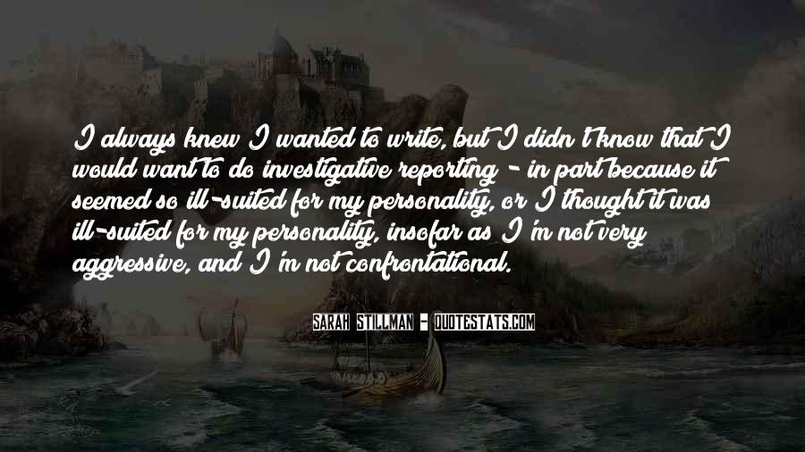 Quotes About Being Non Confrontational #1789366